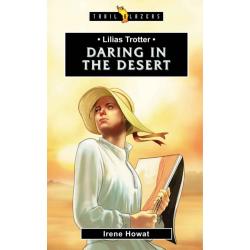 Engels, Kinderboek, Lilias Trotter: Daring in the Desert, Irene Howat