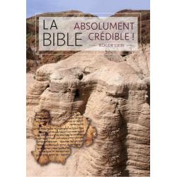 Frans, Boek, De Bijbel-absoluut geloofwaardig! Roger Liebi