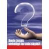 Deens, Traktaat, Is Jezus echt gestorven voor mijn schuld?