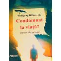 Roemeens, Boek, Veroordeeld tot het leven? Wolfgang Bühne