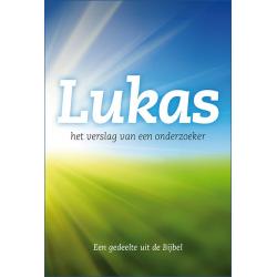Nederlands, Evangelie naar Lukas - Het verslag van een onderzoeker