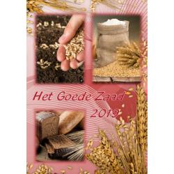 Nederlands, Bijbels Dagboek, Het Goede Zaad