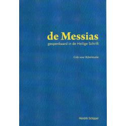 Nederlands, Bijbelstudie, De Messias, Hendrik Schipper, HSV