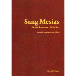 Indonesisch, Bijbelstudie, De Messias, Hendrik Schipper