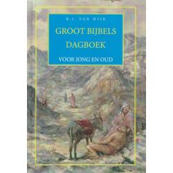 Nederlands, Groot Bijbelsdagboek voor jong en oud, B.J. van Wijk