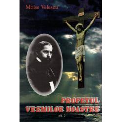 Roemeens, Boek, De profeet van onze tijd, Moise Velescu