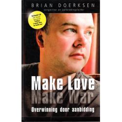 Nederlands, Boek & CD, Make love Make war, Brian Doerksen