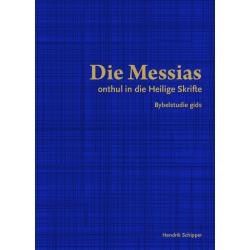 Afrikaans, Bijbelstudie, De Messias, Hendrik Schipper