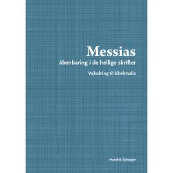 Deens, Bijbelstudie, De Messias, Hendrik Schipper