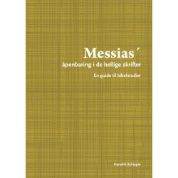 Noors, Bijbelstudie, De Messias, Hendrik Schipper