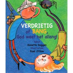 Nederlands, Verdrietig of bang God weet het allang, Annette Doggen
