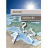 Albanees, Traktaatboekje, Doel bereikt?, Meertalig