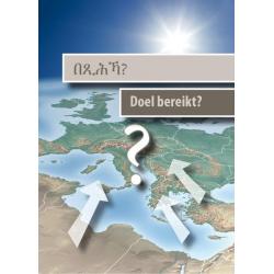 Tigrinische Brochure, Doel bereikt?, Meertalig