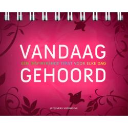 Nederlands, Bijbels Dagboek, Vandaag gehoord, M. Stoorvogel