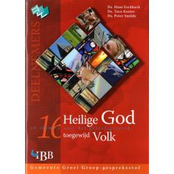 Nederlands, Bijbellessen, Heilige God - toegewijd Volk, Hans Eschbach