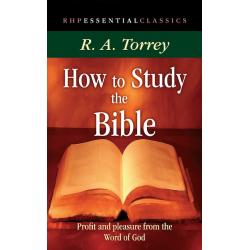 Engels, Bijbelstudie, How To Study The Bible, R.A. Torrey