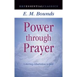 Engels, Boek, Power Through Prayer, E.M. Bounds