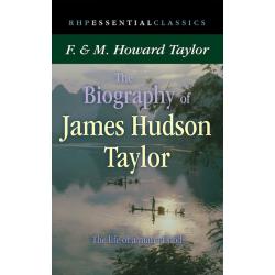 Engels, Boek, The Biography Of James Hudson Taylor, M.H. Taylor