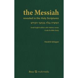 Engels, Bijbelstudie, De Messias, Hendrik Schipper