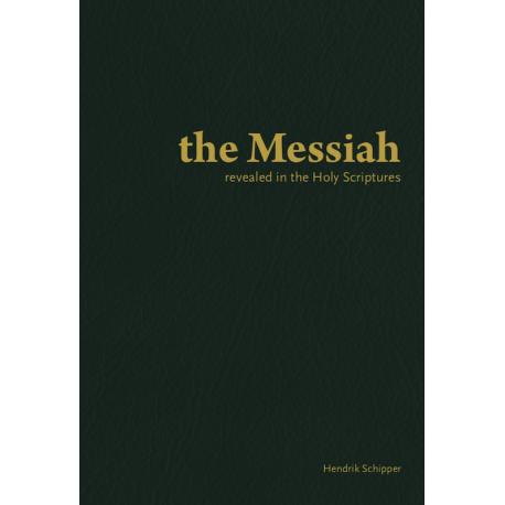Engels De Messias Geopenbaard In De Heilige Schrift Hendrik Schipper