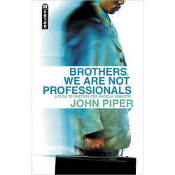 Engels, Brothers, We are not professionals,  John Piper