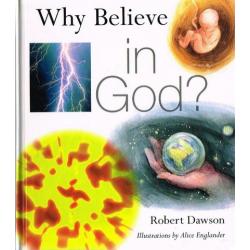 Engels, Kinderboek, Why Believe In God, Robert Dawson