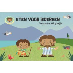 Nederlands, Kinderboek, Eten voor iedereen, Vrouwke Klapwijk