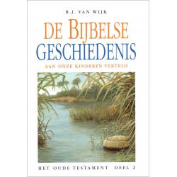 Nederlands, De Bijbelse geschiedenis - deel 2, B.J. van Wijk