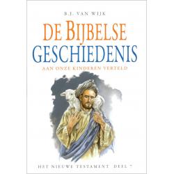 Nederlands, De Bijbelse geschiedenis - deel 7, B.J. van Wijk