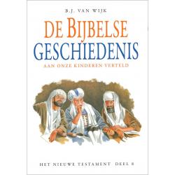 Nederlands, De Bijbelse geschiedenis - deel 8, B.J. van Wijk