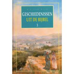 Nederlands, Geschiedenissen uit de Bijbel - deel 3, B.J. van Wijk