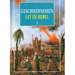 Nederlands, Geschiedenissen uit de Bijbel - deel 5, B.J. van Wijk