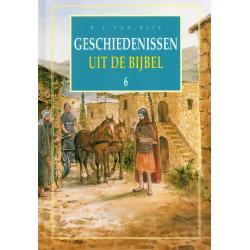 Nederlands, Geschiedenissen uit de Bijbel - deel 6, B.J. van Wijk