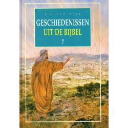 Nederlands, Geschiedenissen uit de Bijbel - deel 7, B.J. van Wijk
