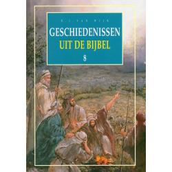 Nederlands, Geschiedenissen uit de Bijbel - deel 8, B.J. van Wijk