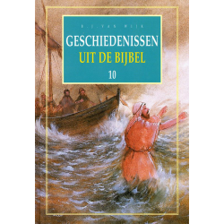 Nederlands, Geschiedenissen uit de Bijbel - deel 10, B.J. van Wijk