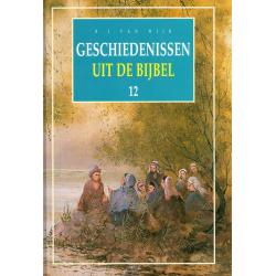 Nederlands, Geschiedenissen uit de Bijbel - deel 12, B.J. van Wijk