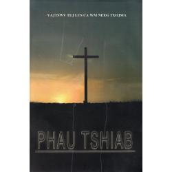Hmong, Nieuw Testament, Groot formaat, Paperback, Kruis