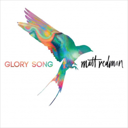 Engels, CD, Glory Songs, Matt Redman