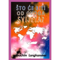 Kroatisch, Boek, Wat zal er met deze wereld gebeuren? Joachim Langhammer