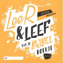 Nederlands, Kindercatechese, Leer & Leef uit je Bijbel