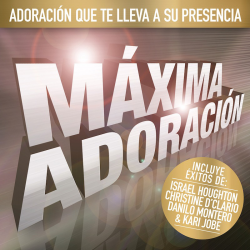Spaans, CD, Máxima Adoración