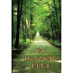 Hongaars, Evangelie naar Johannes, Weg-Waarheid-Leven