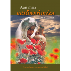 Nederlands, Brochure, Aan mijn moslimvrienden, A.M. Behnam