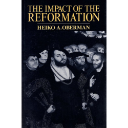 Engels, The impact of the Reformation, Heiko A. Oberman