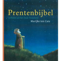 Nederlands, Prentenbijbel - OT, Marijke ten Cate