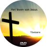Tibetaans, DVD, Het leven van Jezus
