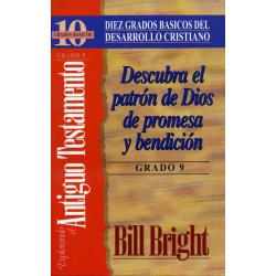 Spaans, Bijbelstudie, Ontdek Gods patroon van belofte en zegen, Bill Bright