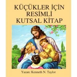 Turks, Kinderbijbel, Nieuw Testament voor kleine ogen, Kenneth N. Taylor