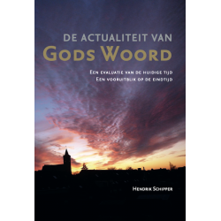 Nederlands, De actualiteit van Gods Woord, Hendrik Schipper
